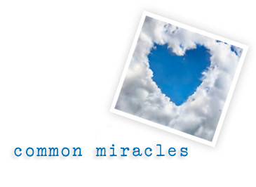 common miracles